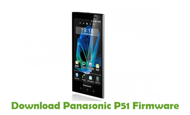 Download Panasonic P51 Stock ROM