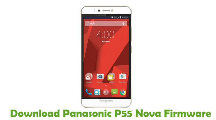 Download Panasonic P55 Nova Stock ROM
