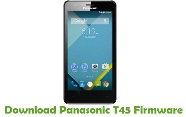 Download Panasonic T45 Stock ROM