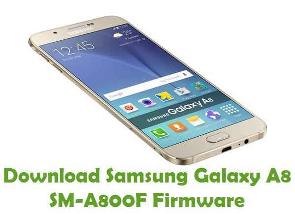 Download Samsung Galaxy A8 SM-A800F Stock ROM