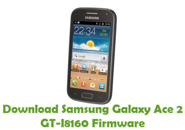 Download Samsung Galaxy Ace 2 GT-I8160 Firmware
