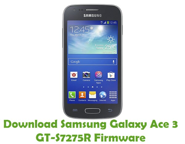 Download Samsung Galaxy Ace 3 GT-S7275R Stock ROM