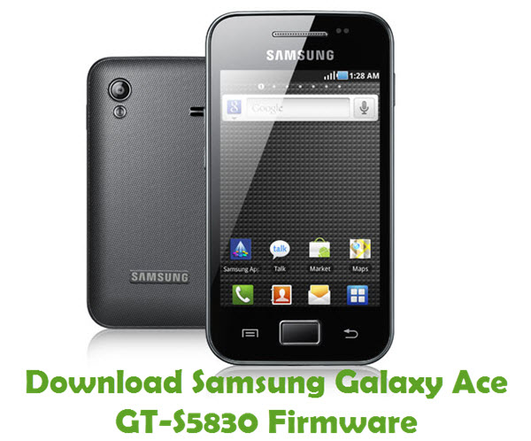 Download Samsung Galaxy Ace GT-S5830 Stock ROM