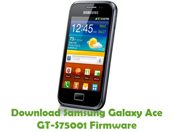 Download Samsung Galaxy Ace GT-S75001 Stock ROM