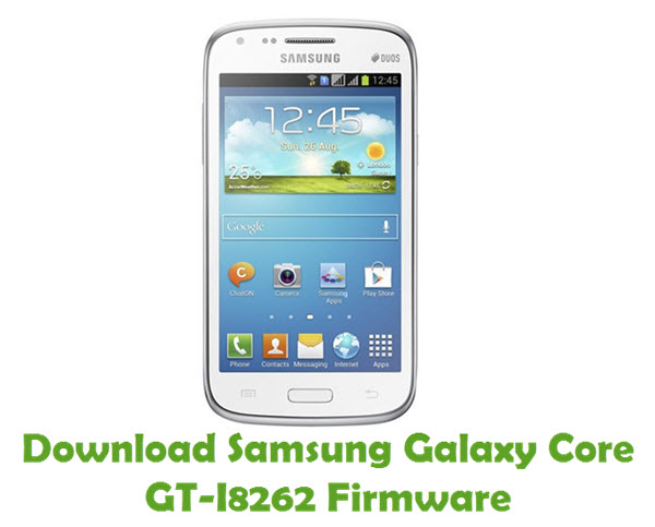 Download Samsung Galaxy Core GT-I8262 Firmware