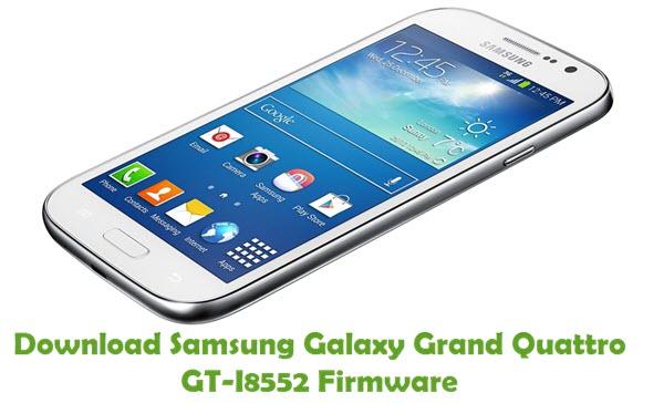 Download Samsung Galaxy Grand Quattro GT-I8552 Stock ROM