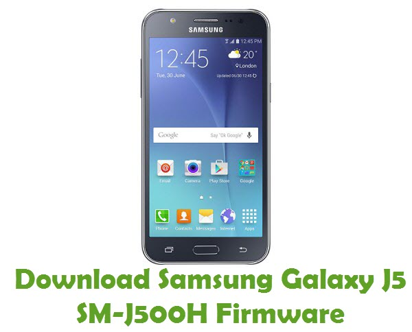 Download Samsung Galaxy J5 SM-J500H Firmware
