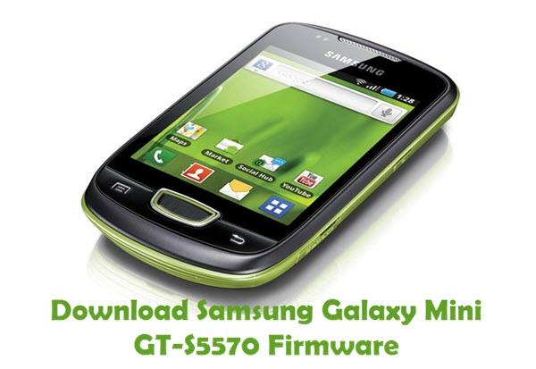 Download Samsung Galaxy Mini GT-S5570 Stock ROM