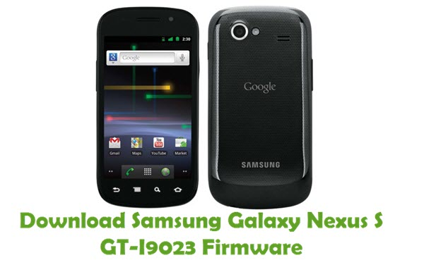 Download Samsung Galaxy Nexus S GT-I9023 Firmware