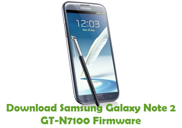 Download Samsung Galaxy Note 2 GT-N7100 Stock ROM