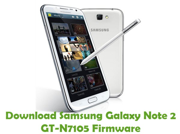 Download Samsung Galaxy Note 2 GT-N7105 Stock ROM