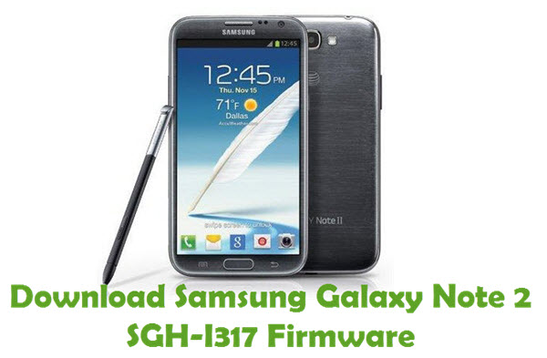 Download Samsung Galaxy Note 2 SGH-I317 Firmware