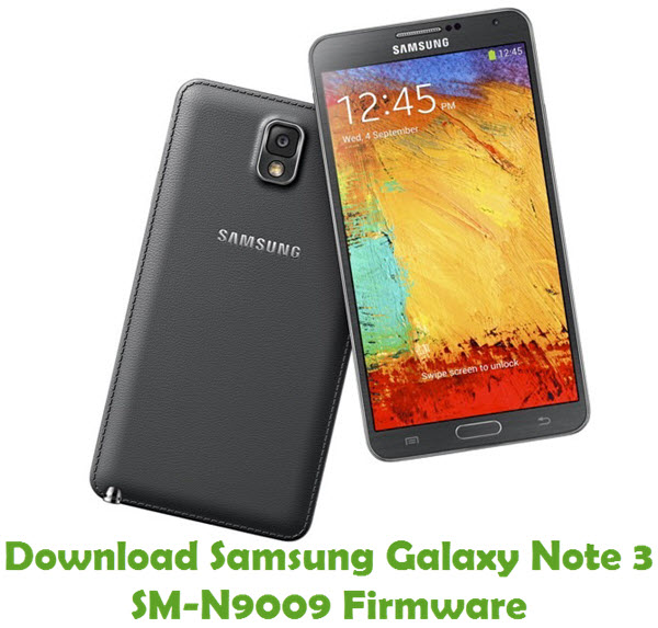 Download Samsung Galaxy Note 3 SM-N9009 Stock ROM