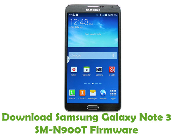 Download Samsung Galaxy Note 3 SM-N900T Stock ROM