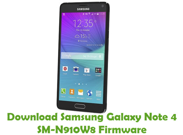 Download Samsung Galaxy Note 4 SM-N910W8 Firmware