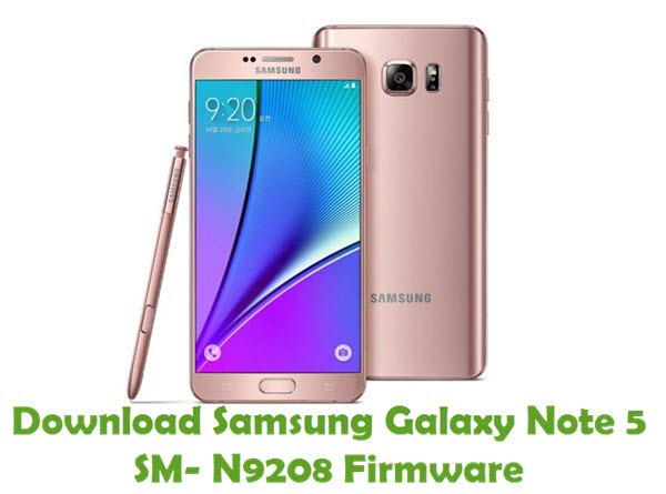 Download Samsung Galaxy Note 5 SM-N9208 Stock ROM