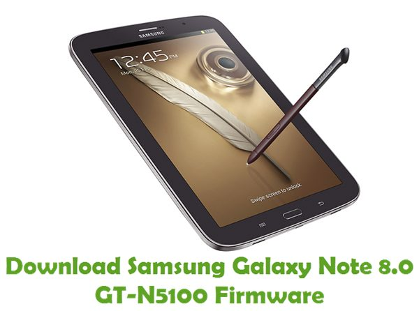 Download Samsung Galaxy Note 8.0 GT-N5100 Stock ROM
