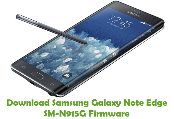 Download Samsung Galaxy Note Edge SM-N915G Stock ROM