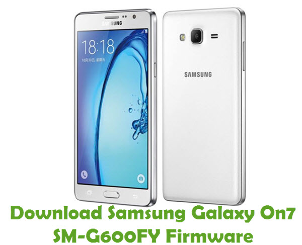 Download Samsung Galaxy On7 SM-G600FY Firmware