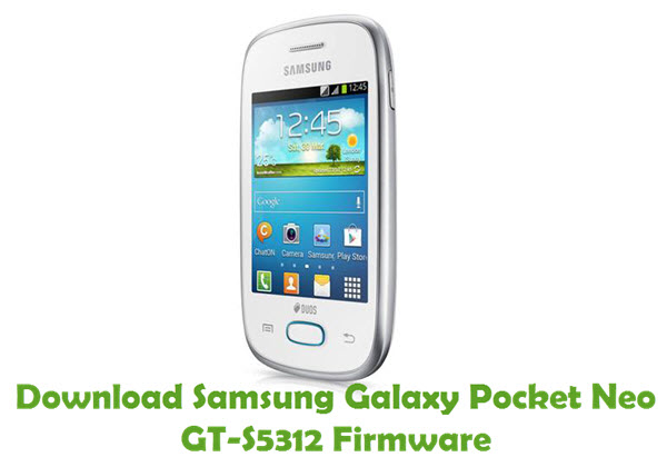 Download Samsung Galaxy Pocket Neo GT-S5312 Firmware