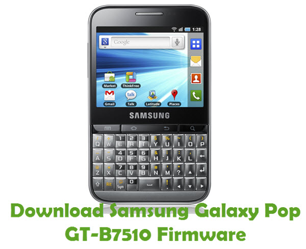 Download Samsung Galaxy Pop GT-B7510 Firmware