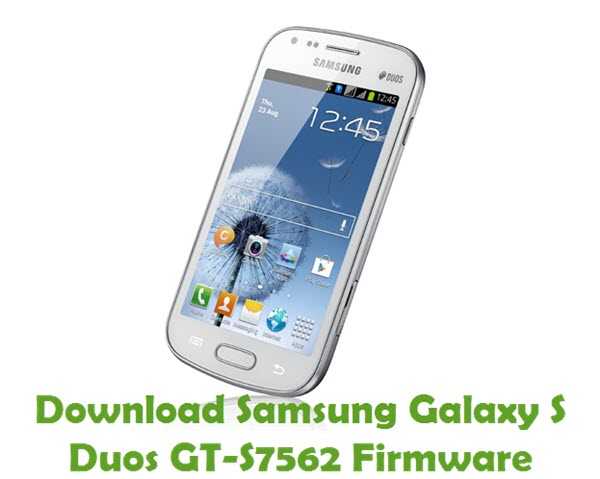 Download Samsung Galaxy S Duos GT-S7562 Stock ROM