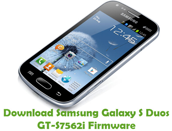 Download Samsung Galaxy S Duos GT-S7562i Firmware