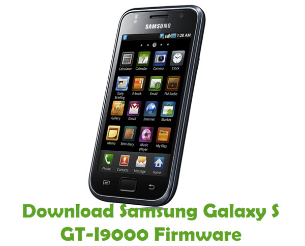 Download Samsung Galaxy S GT-I9000 Firmware