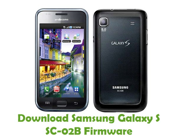 Download Samsung Galaxy S SC-02B Stock ROM