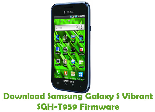 Download Samsung Galaxy S Vibrant SGH-T959 Stock ROM