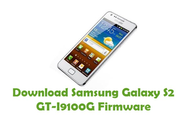 Download Samsung Galaxy S2 GT I9100G Stock ROM