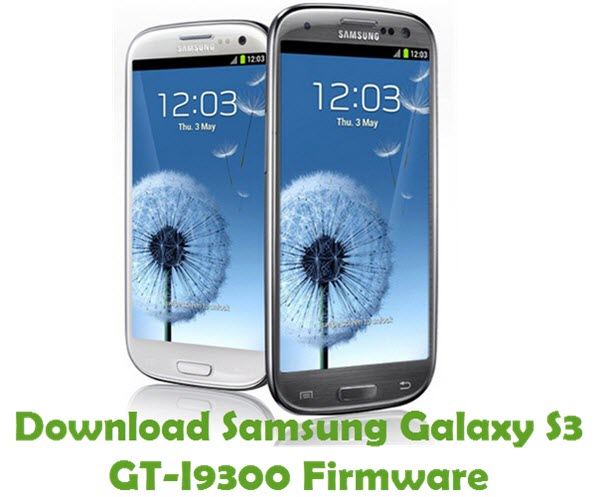 Download Samsung Galaxy S3 GT-I9300 Firmware