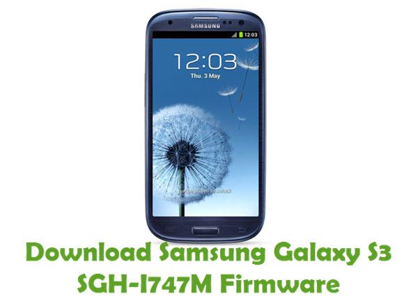 Download Samsung Galaxy S3 SGH-I747M Stock ROM
