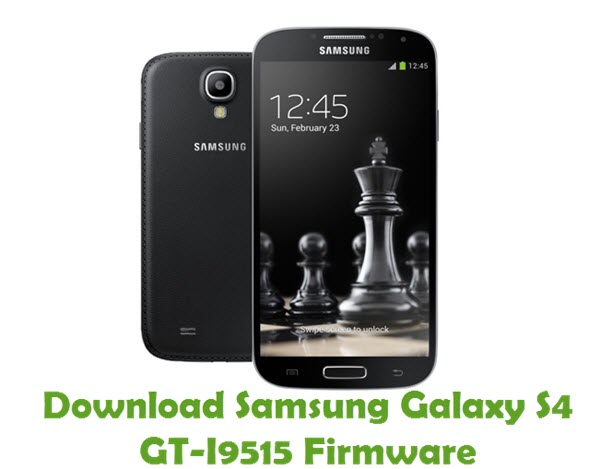 Download Samsung Galaxy S4 GT-I9515 Firmware