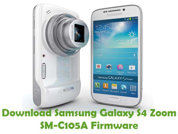 Download Samsung Galaxy S4 Zoom SM-C105A Firmware