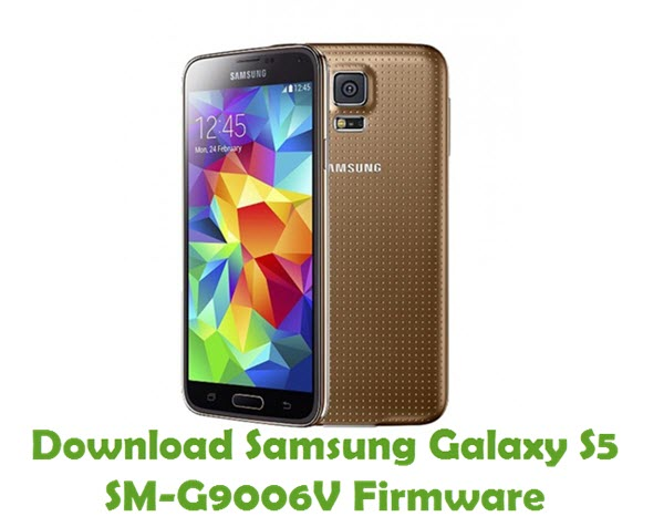 Download Samsung Galaxy S5 SM-G9006V Firmware