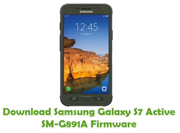 Download Samsung Galaxy S7 Active SM-G891A Firmware