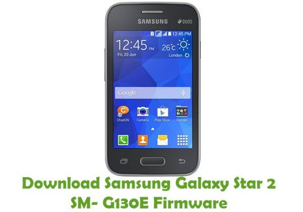 Download Samsung Galaxy Star 2 SM-G130E Firmware