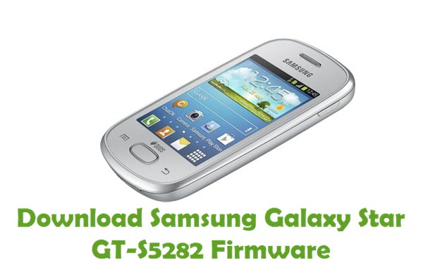 Download Samsung Galaxy Star GT-S5282 Firmware