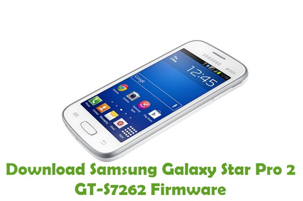Download Samsung Galaxy Star Pro 2 GT-S7262 Stock ROM