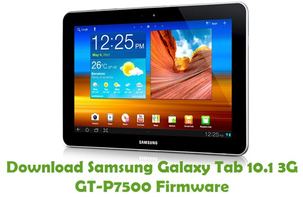 Download Samsung Galaxy Tab 10.1 3G GT-P7500 Stock ROM