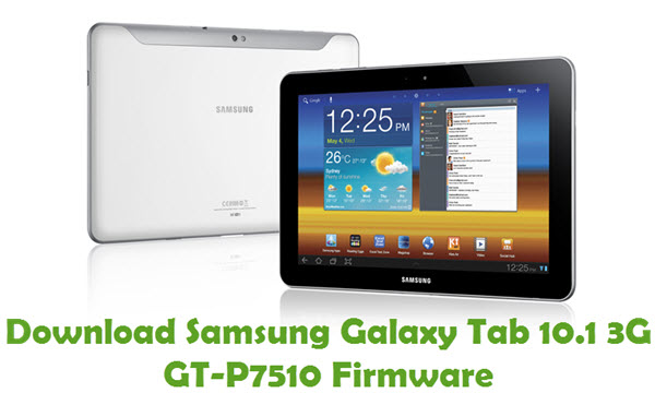 Download Samsung Galaxy Tab 10.1 3G GT-P7510 Firmware