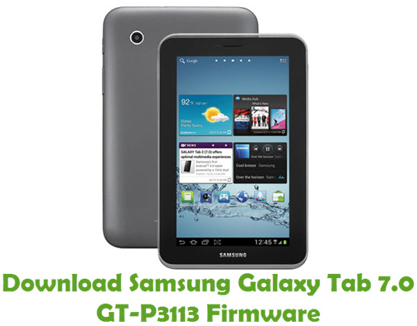 Download Samsung Galaxy Tab 7.0 GT-P3113 Firmware