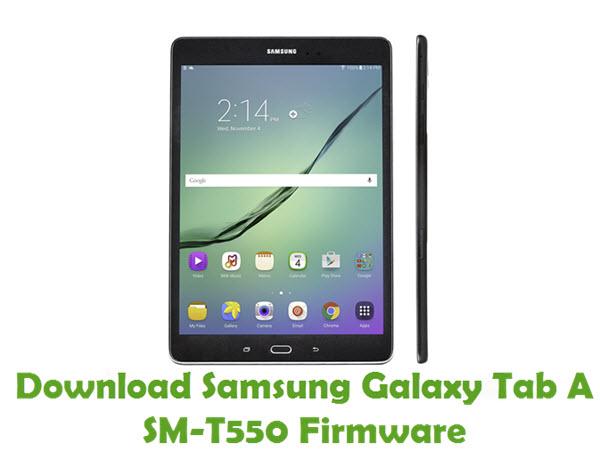 Download Samsung Galaxy Tab A SM-T550 Stock ROM