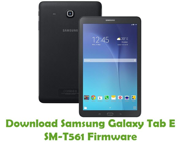 Download Samsung Galaxy Tab E SM-T561 Stock ROM