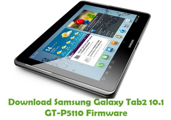 Download Samsung Galaxy Tab2 10.1 GT-P5110 Firmware