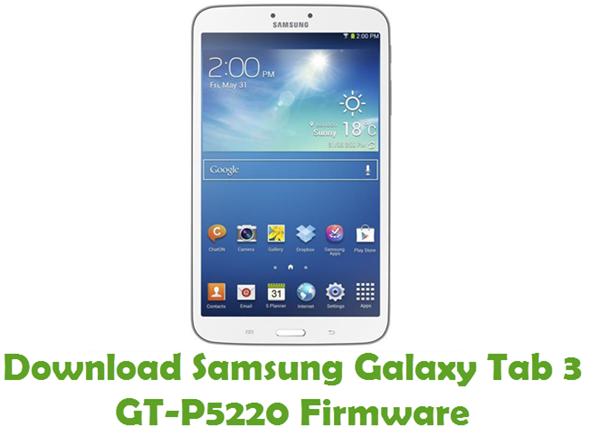 Download Samsung Galaxy Tab3 GT-P5220 Stock ROM