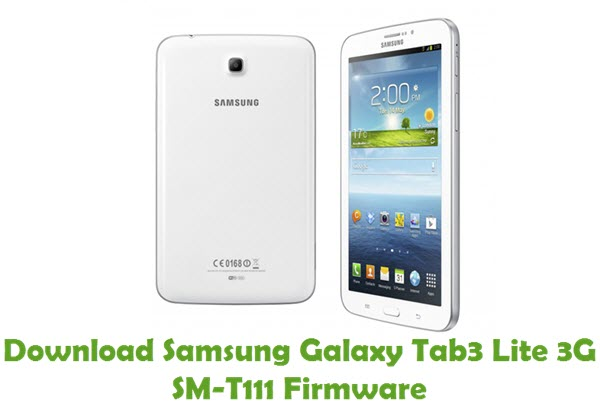 Download Samsung Galaxy Tab3 Lite 3G SM-T111 Stock ROM