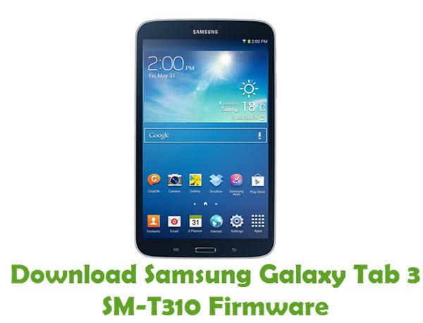Download Samsung Galaxy Tab3 SM-T310 Firmware