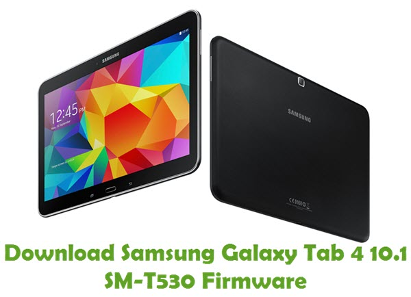 Download Samsung Galaxy Tab4 10.1 SM-T530 Stock ROM